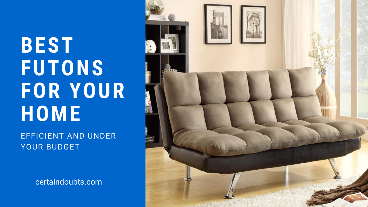 10 Best Futons For Your Home In 2020 With Buying Guide