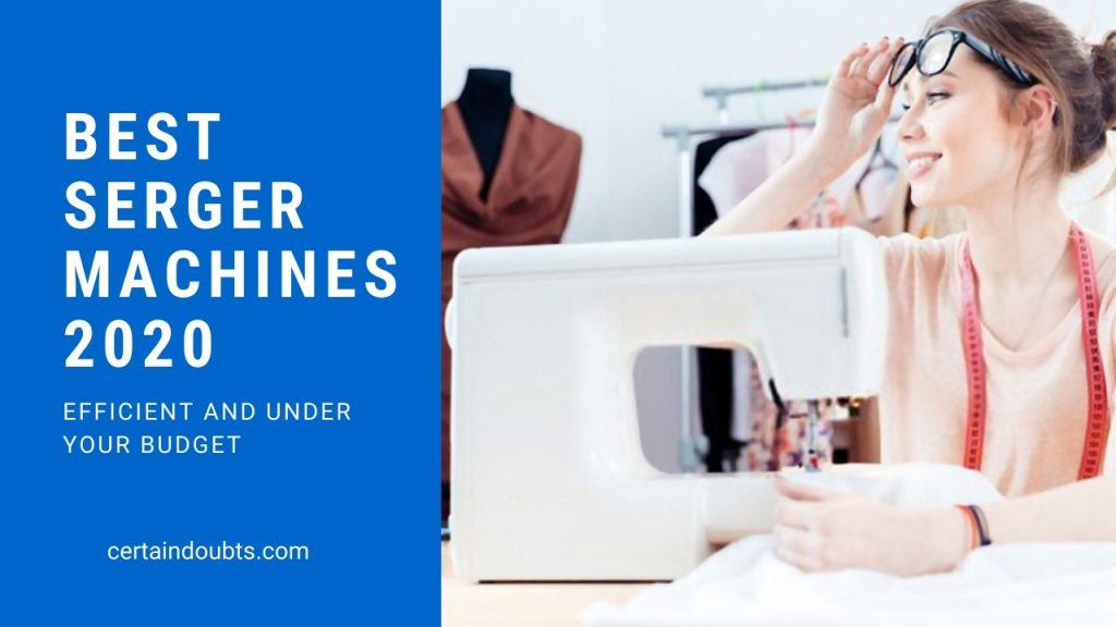 best serger machines