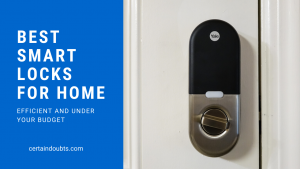 best smart locks for home